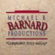 MICHAEL R BARNARD PRODUCTIONS