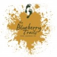 The Blueberry Trails