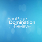 Fan Page Domination Review