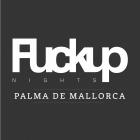 Fuckup Nights Palma de Mallorca Vol. 4