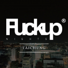 Fuckup Nights Taichung Vol. 2