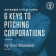 6 Keys to Pitching Corporations