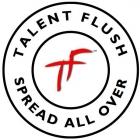 Talent Flush