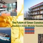 Pandora's Green Modular Construction