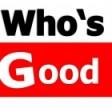 WHO'S GOOD