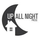 Up All Night Press