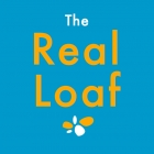 The Real Loaf