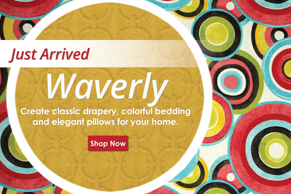 New Home Decor Featuring Waverly Fabrics
