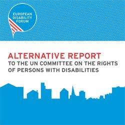 EDF Alternative Report UNCRPD