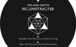 Carl Craig and Mike Huckaby to remix Detroit legend Delano Smith on new 12″