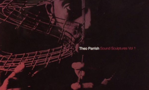 Theo Parrish's much sought-after Sound Sculptures Vol.1 to be re-pressed