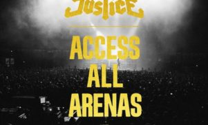 Justice announce Access All Arenas live album; preview it now