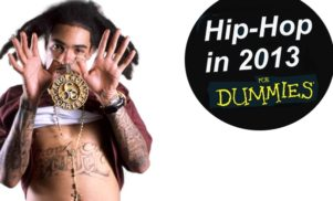 Hip-Hop in 2013… For Dummies (Part 1: The Rappers)