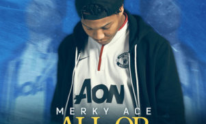 Grime up-and-comer Merky Ace wants All or Nothing on new full-length