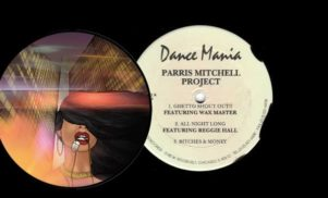 Ghetto house legend Parris Mitchell on Chicago's house heyday and the re-launch of Dance Mania