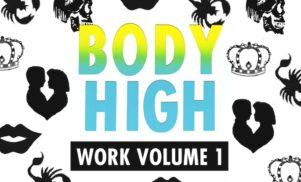 Body High announces first label comp; stream Samo Sound Boy & Floyd Campbell's 'Give Up'