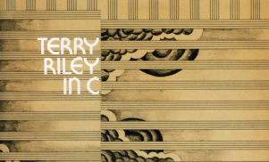 Terry Riley's immortal In C remastered from original tapes for new vinyl release