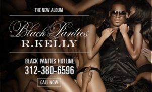R. Kelly launches Black Panties hotline