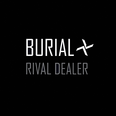Stream Burial Rival Dealer EP in full