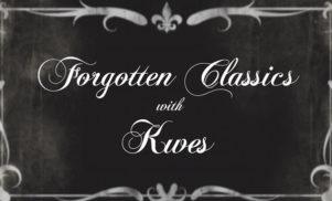 Forgotten Classics: Kwes