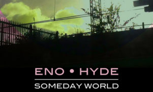 Brian Eno teams up with Underworld's Karl Hyde on new album Someday World