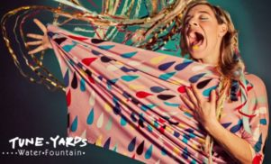 tUnE-yArDs unveils first single 'Water Fountain' from forthcoming Nikki Nack LP