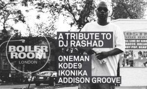 Boiler Room to host DJ Rashad tribute tonight with Kode9, Ikonika and more