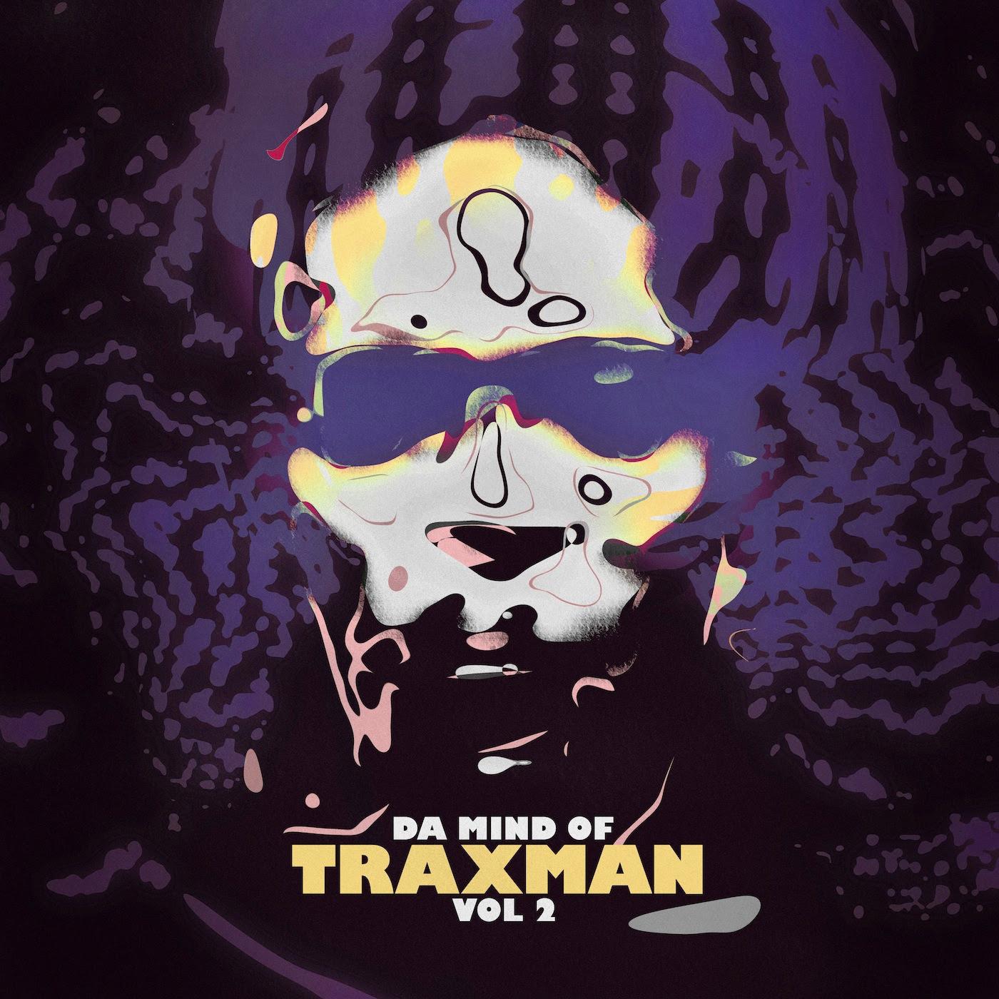 Da Mind of Traxman Vol. 2