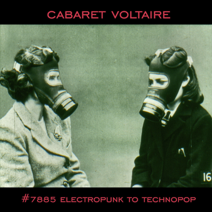Cabaret Voltaire to reissue compilation of early works