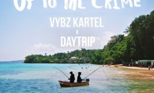Stream and download Vybz Kartel and Daytrip's previously unreleased dancehall destroyer 'Up to the Crime'