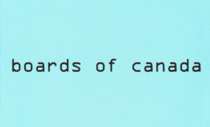 Boards of Canada ready deluxe, remastered reissue of Hi-Scores