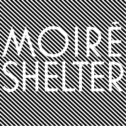Moiré Shelter review