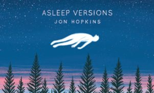 "Jon Hopkins reworks Immunity for ""meditative"" Asleep Versions EP – stream 'Forms By Firelight'"