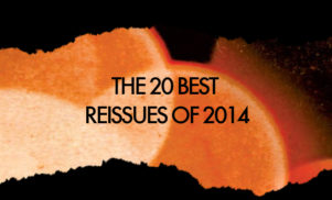 The 20 best reissues of 2014