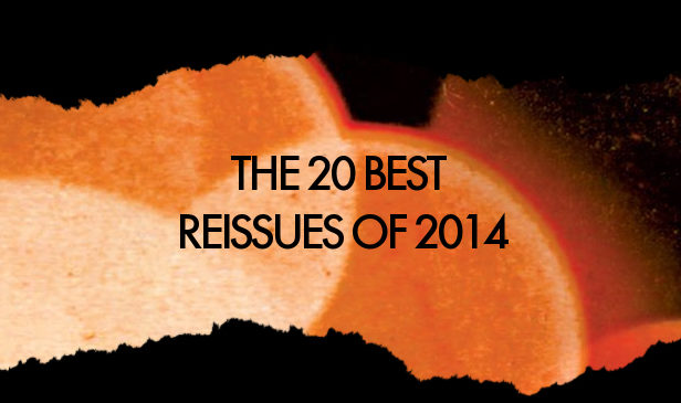 Best 20 reissues of 2014