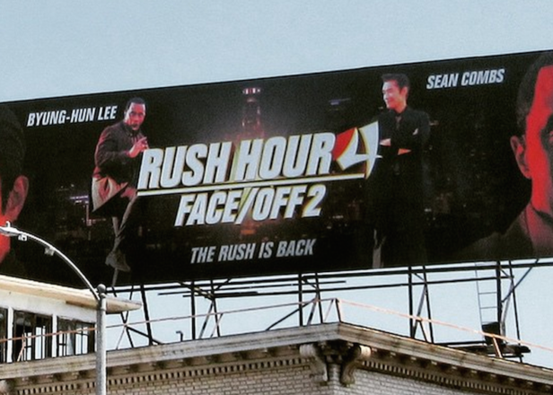 There is a billboard in LA for Rush Hour 4: Face Off 2 starring Diddy and no one knows who put it there