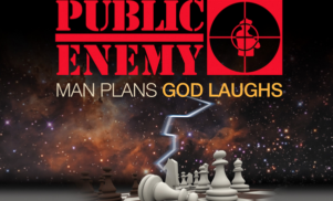 Stream Public Enemy's new album Man Plans God Laughs