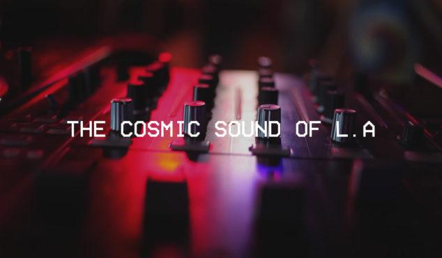 The Cosmic Sound of LA