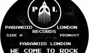Paranoid London cover electro classic 'We Come To Rock' on next 12""
