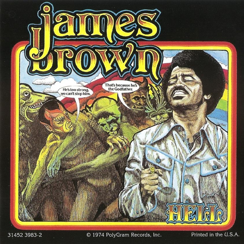 james-brown-hell-dead-18e0ac4df3416c08241a7f37730ba223-large-1173540