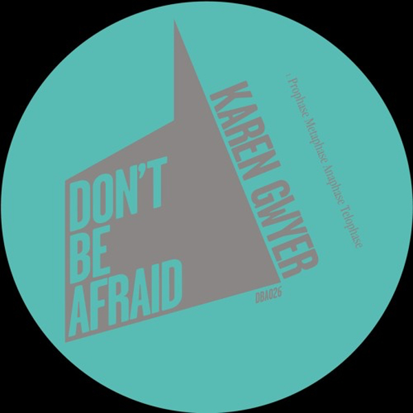 "Karen Gwyer to release 12"" of ""futurist dancefloor electronics"" on Don't Be Afraid"