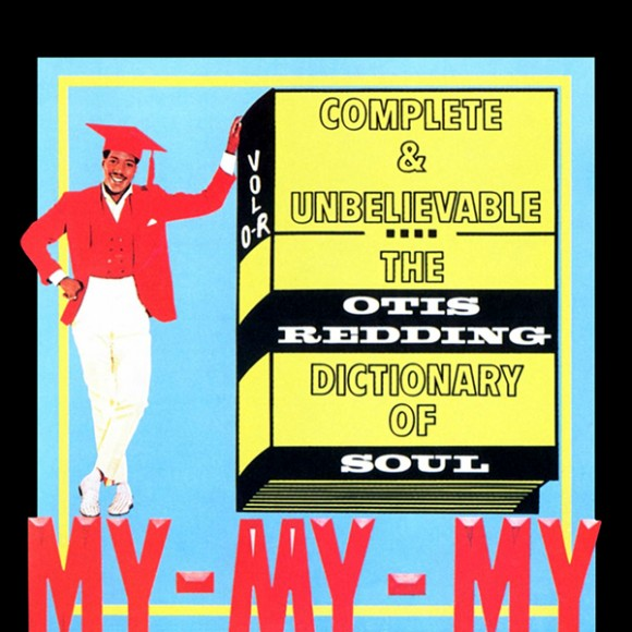 otis-redding-the-otis-redding-dictionary-of-soul-album-art-580x580