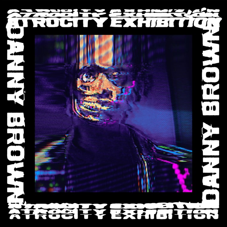"Atrocity Exhibition Track List 1. ""Downward Spiral"" 2. ""Tell Me What I Don't Know"" 3. ""Rolling Stone"" (featuring Petite Noir) 4. ""Really Doe"" (featuring Kendrick Lamar, Ab-Soul & Earl Sweatshirt) 5. ""Lost"" 6. ""Ain't It Funny"" 7. ""Goldust"" 8. ""White Lines"" 9. ""Pneumonia"" 10. ""Dance In The Water"" 11. ""From The Ground"" (featuring Kelela) 12. ""When It Rain"" 13. ""Today"" 14. ""Get Hi"" (featuring B-Real) 15. ""Hell For It"""