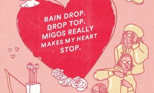 Here are some Migos Valentine's cards for the 'Bad and Boujee' person in your life
