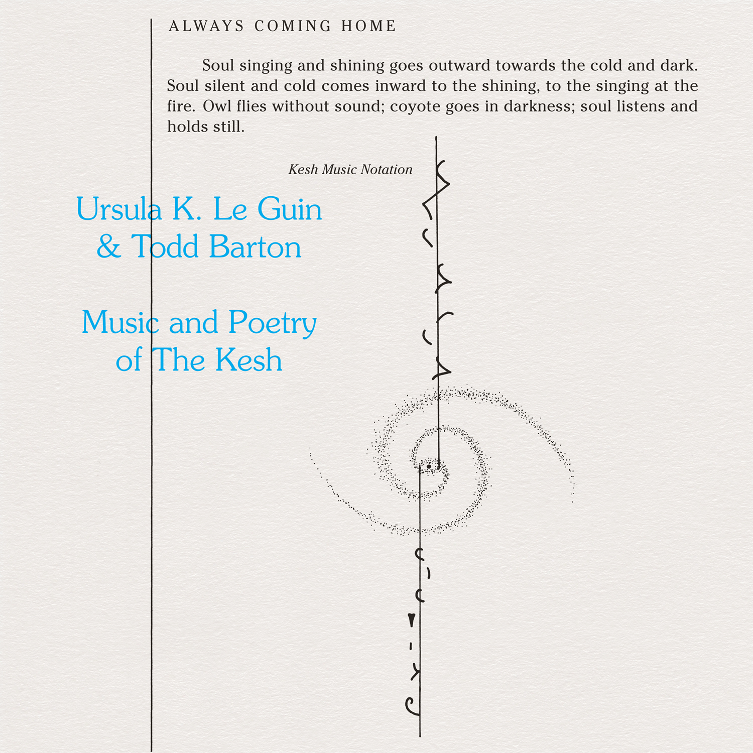 Ursula K. Le Guin and Todd Barton's Music & Poetry Of The Kesh gets first vinyl release