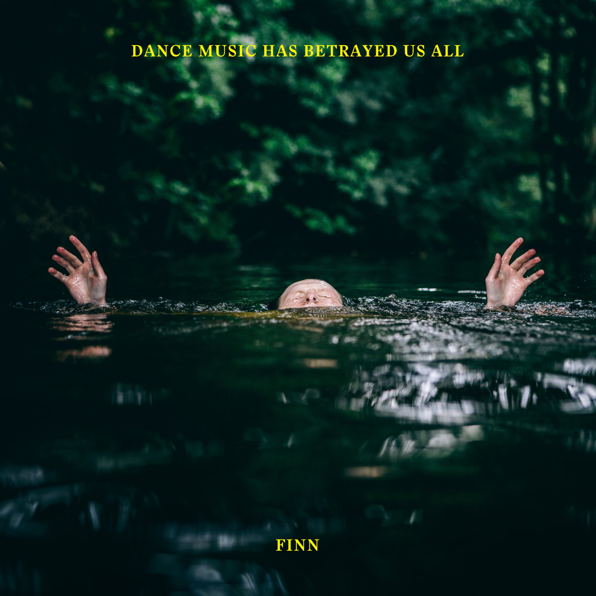 "Finn returns with four ""house jams for trying times"" on Dance Music Has Betrayed Us All EP"