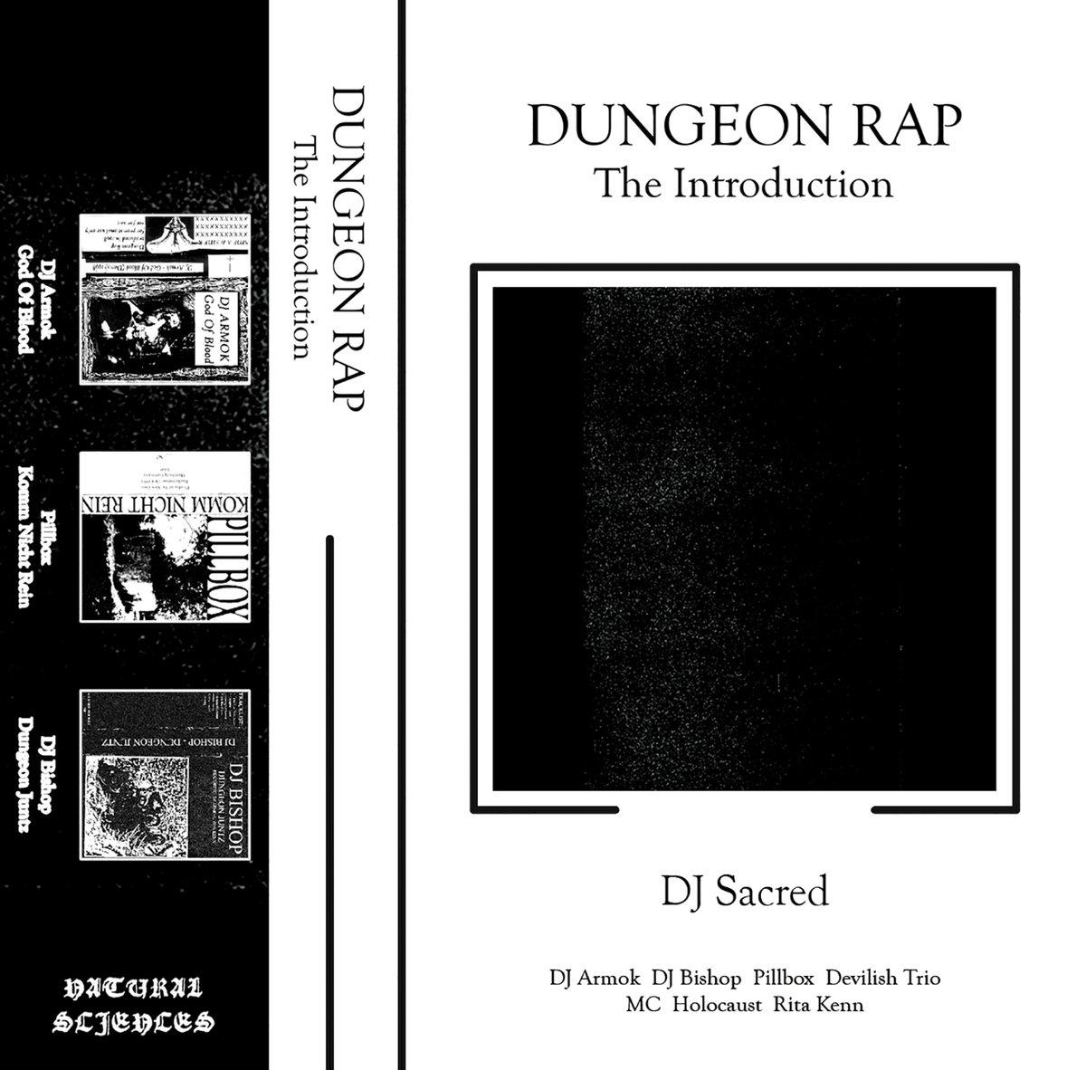 DJ Sacred blends hip hop and dark ambient on Dungeon Rap mixtape