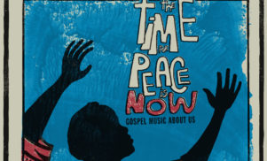 Luaka Bop announces World Spirituality Classics 2 – The Time For Peace Is Now