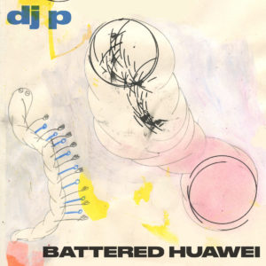 Battered Huawei album cover