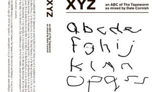 Dale Cornish compiles one musician for each letter of the alphabet on XYZ